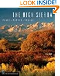 The High Sierra: Peaks, Passes, and T...