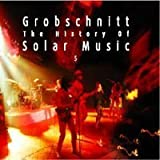 The History Of Solar Music Vol. 5 by Grobschnitt (2004-01-01)