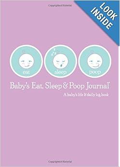 Baby's Eat, Sleep and Poop Journal, Log Book Lavender: Sandra Kosak: 9780976779810: Amazon.com