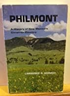 Philmont a history of New Mexico's…