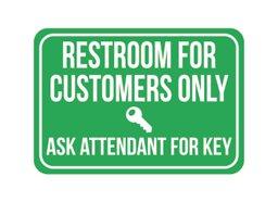 Restroom For Customers Only Ask Attendant For Key Print Green White Poster Picture Symbol Business Cashier Bathroom Notice Sign (Customer Pictures compare prices)