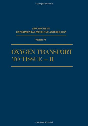 Oxygen Transport to Tissue — II (Advances in Experimental Medicine and Biology)