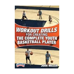 Buy Championship Productions John Miller: Workout Drills for Creating the Complete Youth Basketball Player DVD by Championship Productions