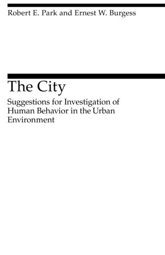 The City: Suggestions for Investigation of Human Behavior...