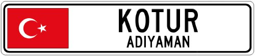 KOTUR, ADIYAMAN – Turkey Flag Aluminum City Sign – 4 x 18 Inches