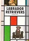 img - for Labrador Retrievers Kw 040 (Kw-040 Dog Breed Library) book / textbook / text book