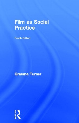 Film as Social Practice (Studies in Culture and Communication)