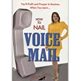 How to Nail Voice Mail
