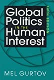img - for Global Politics in the Human Interest book / textbook / text book