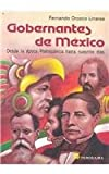 img - for Gobernantes De Mexico/mexican Rulers: Desde La Epoca Prehispanica Hasta Nuestros Dias (Spanish Edition) book / textbook / text book