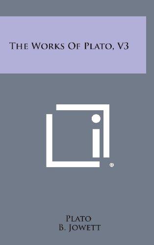 The Works of Plato, V3