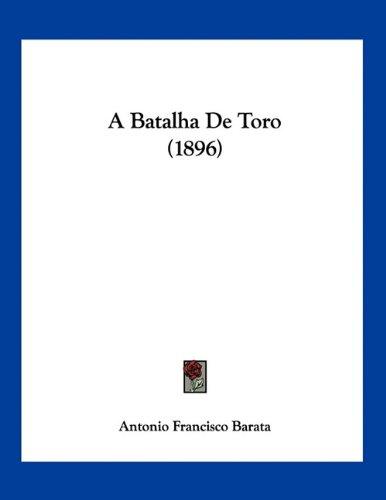 A Batalha de Toro (1896)