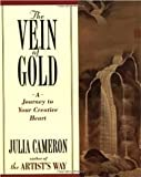 The Vein of Gold A journey to your creative Heart