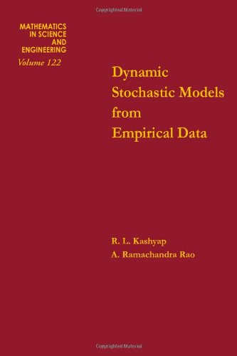 Dynamic stochastic models from empirical data (Mathematics in Science and Engineering, Volume 122)