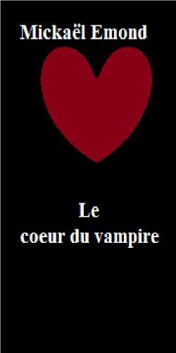 Couverture du livre Le coeur du vampire