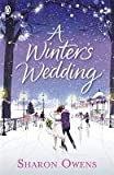 A Winter's Wedding. Sharon Owens