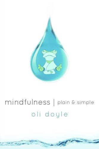 Mindfulness Plain & Simple
