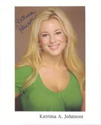 Signed Johnson, Katrina A. 8x10 Promo autographed at Amazon's