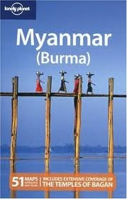 Lonely Planet Myanmar (Burma) (Country Travel Guide) 10th (tenth) edition Text Only