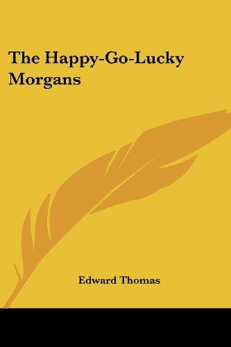 The Happy-Go-Lucky Morgans