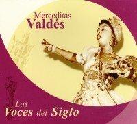 LAS VOCES DEL SIGLO by Merceditas Valdes (2006) Audio CD - Amazon