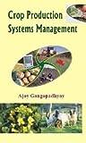 Crop Production Systems Management