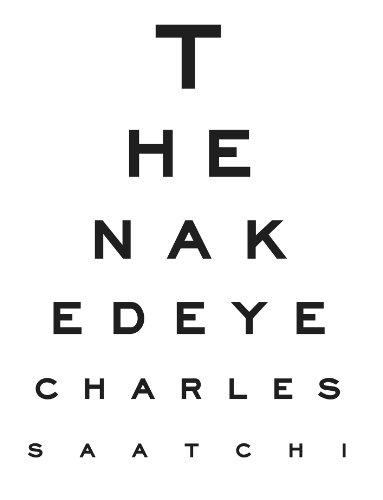 Charles Saatchi - The Naked Eye