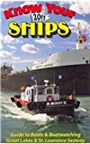 img - for Know Your Ships 2011: Guide to Boats & Boatwatching, Great Lakes & St. Lawrence Seaway book / textbook / text book