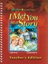 Reading 4 for Christian Schools: I Met You in a Story, 2nd Edition, Eileen M. Berry