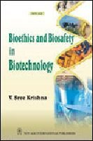 Bioethics and Biosafety in Biotechnology