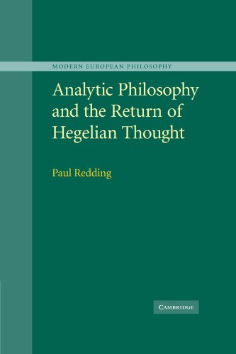 Analytic Philosophy and the Return of Hegelian Thought (Modern European Philosophy)