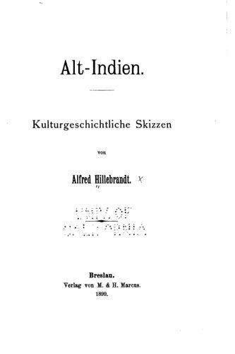Alt-indien, Kulturgeschichtliche Skizzen