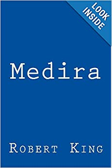 Medira: Memoirs on Being, Book II (Volume 2) by Robert King