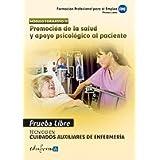 Pruebas Libres Para La Obtención Del Título De Técnico De Cuidados Auxiliares De Enfermería: Promoción De La Salud...