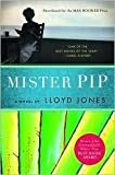 Mister Pip Publisher: Dial Press Trade Paperback