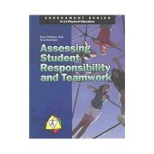 Assessing Student Responsibility and Teamwork (Assessment...