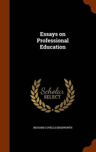 Essays on Professional Education