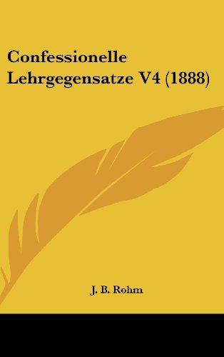 Confessionelle Lehrgegensatze V4 (1888)