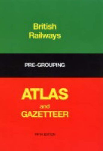 british-rail-pre-grouping-atlas-and-gazetteer-new-edition-by-conolly-w-philip-published-by-ian-allan