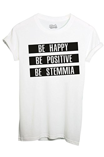 T-Shirt BE HAPPY BE STEMMIA - FUNNY by iMage Dress Your Style - Uomo-M-BIANCA