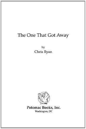 Chris Ryan - The One that Got Away: My SAS Mission behind Enemy Lines