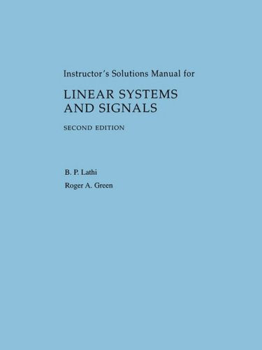 Solution manual for Linear systems and signals