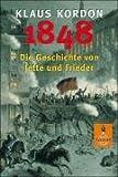 1848: Die Geschichte von Jette und Frieder. Roman (Gulliver)
