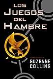 Los juegos del hambre/ The Hunger Games (Spanish Edition)