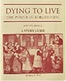 img - for Dying to Live: A Study Guide book / textbook / text book