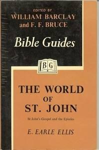 World of St. John: The Gospel and the Epistles