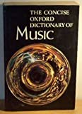 The Concise Oxford Dictionary of Music (0193113074) by Scholes, Percy Alfred