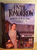 Until Tomorrow (0099888106) by Sheila Walsh