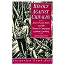 Revolt Against Chivalry