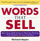 img - for Words that Sell: More than 6000 Entries to Help You Promote Your Products, Services, and Ideas [Paperback] book / textbook / text book